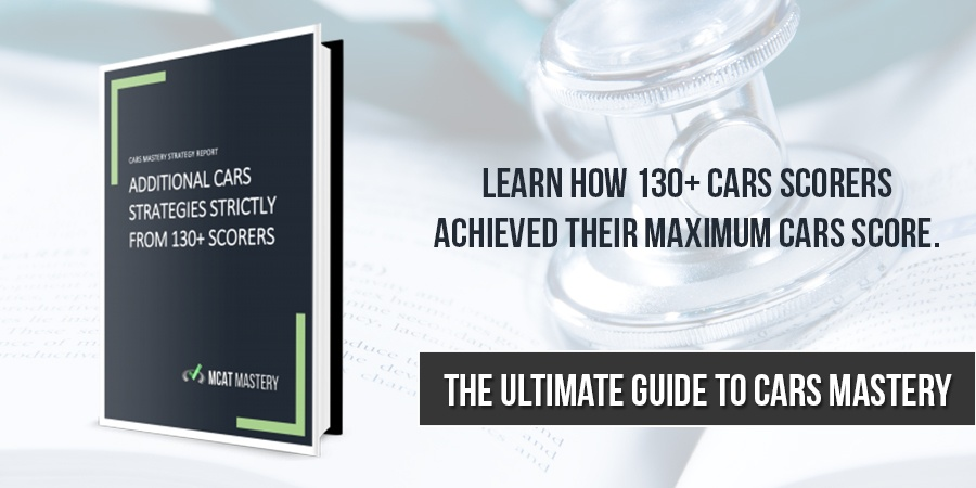 CARS Mastery: 130+ Scorer CARS Strategies To Increase Your CARS Score