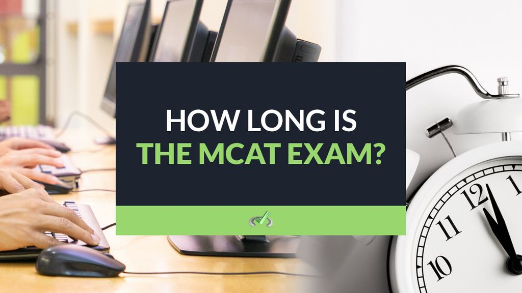 How Long Is The MCAT Exam