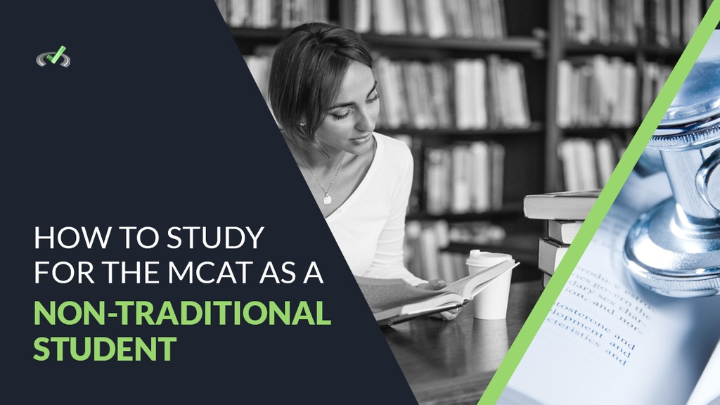 How To Study For The MCAT As A Non-Traditional Student_v1