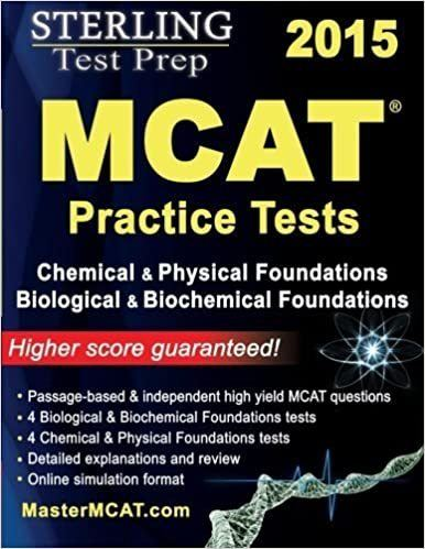 Sterling Test Prep MCAT Practice Tests- Chemical & Physical + Biological & Biochemical Foundations